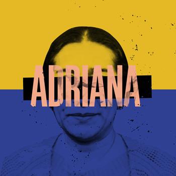 E04 - Adriana con Adriana Bernal